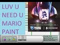 LUV U NEED U - Mario Paint Composer