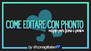 COME EDITARE CON PHONTO SU INSTAGRAM  CONSIGLITALIANI  screenshot 3