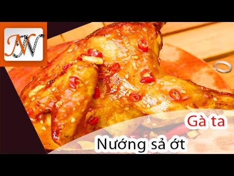 Gà nướng muối ớt | Gà ta thả vườn chính hiệu | Grilled chicken | Nấu nhanh channel
