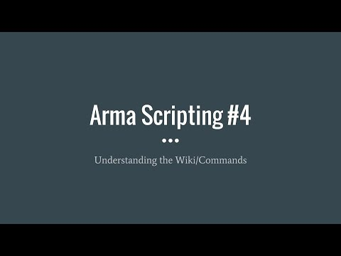 Arma Scripting Commands and the WIKI