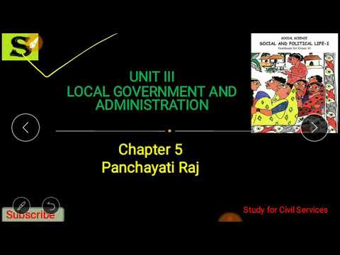 NCERT POLITY CLASS 6 | CHAPTER 5 - PANCHAYATI RAJ ( LOCAL GOVERNMENT & ADMINISTRATION)