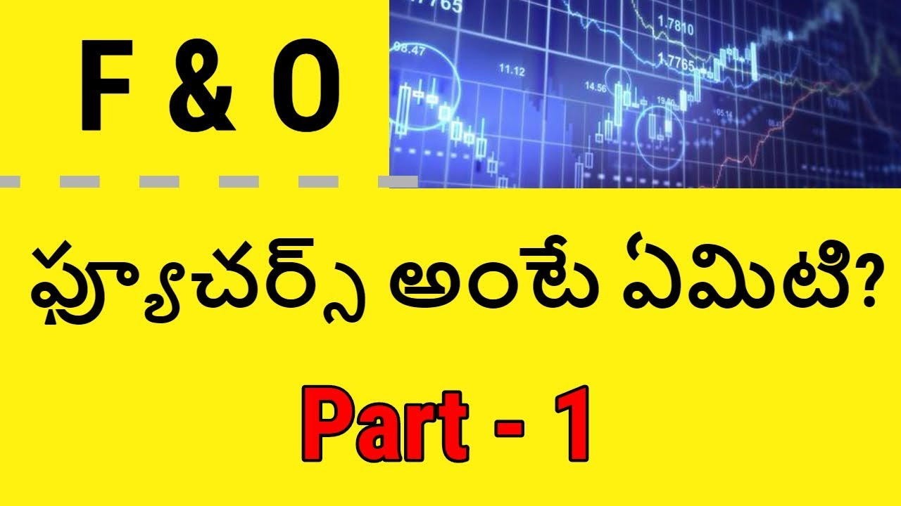 Futures and Options Basics in Telugu | Stock Market Tutorials in Telugu | Telugu Badi