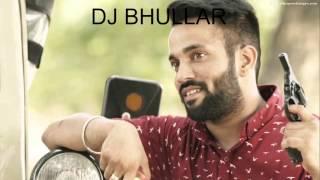 Dilpreet Dhillon Mashup 2015~ Dj Bhullar