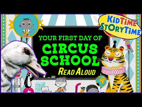 YOUR FIRST DAY OF CIRCUS SCHOOL | Books for Kids READ ALOUD | First Day of School