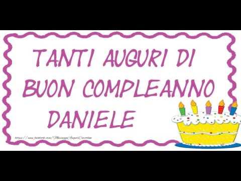 Tanti Auguri Di Buon Compleanno Daniele Youtube