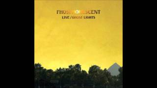 Phosphorescent-Hey That's No Way To Say Goodbye.