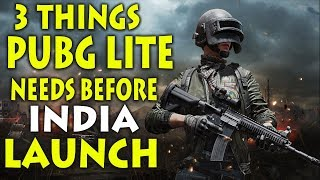 H ND  3 Things Pubg Lite Needs Before  ND A Launch