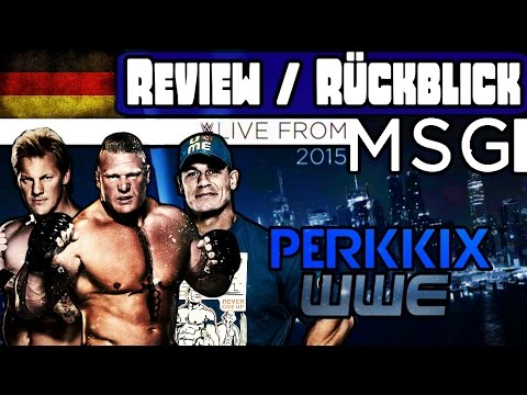 WWE Live Event MSG - 03.10.2015 - Rückblick/Review (Deutsch/German)