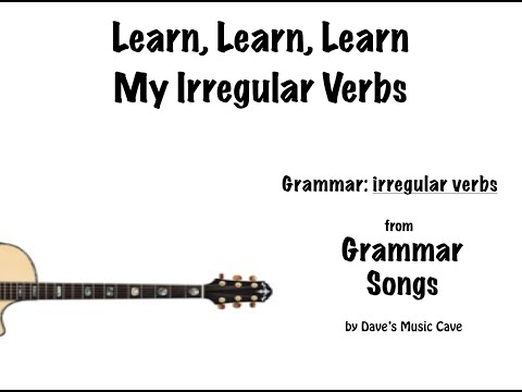 Learn, Learn, Learn, My Irregular Verbs