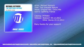 Michael Retouch - The Unstable Nature (Original Mix) [Magic Trance]