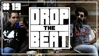 Remember Gigging? • Drop The Beat Podcast #19