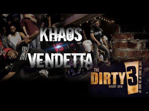 Vendetta Vs Khaos | Tha Dirty 3