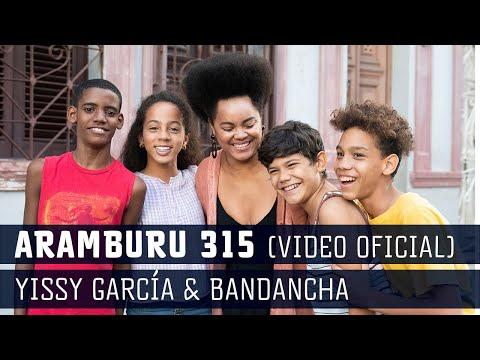 Yissy García & Bandancha - Aramburu 315
