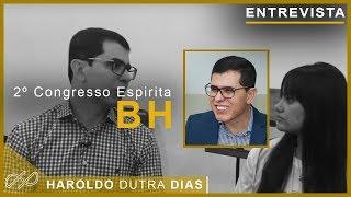 ENTREVISTA - Haroldo Dutra Dias - BH