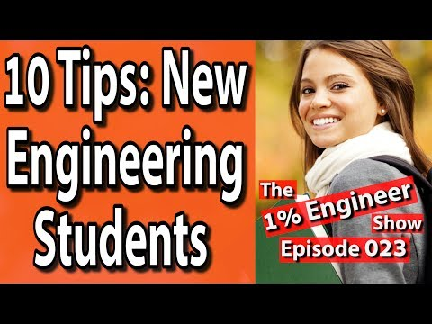 10 Tips | How To Prepare For Engineering School | The #1%Engineer Show 023