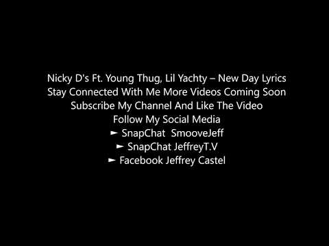 Nicky D's Ft. Young Thug, Lil Yachty – New Day Lyrics