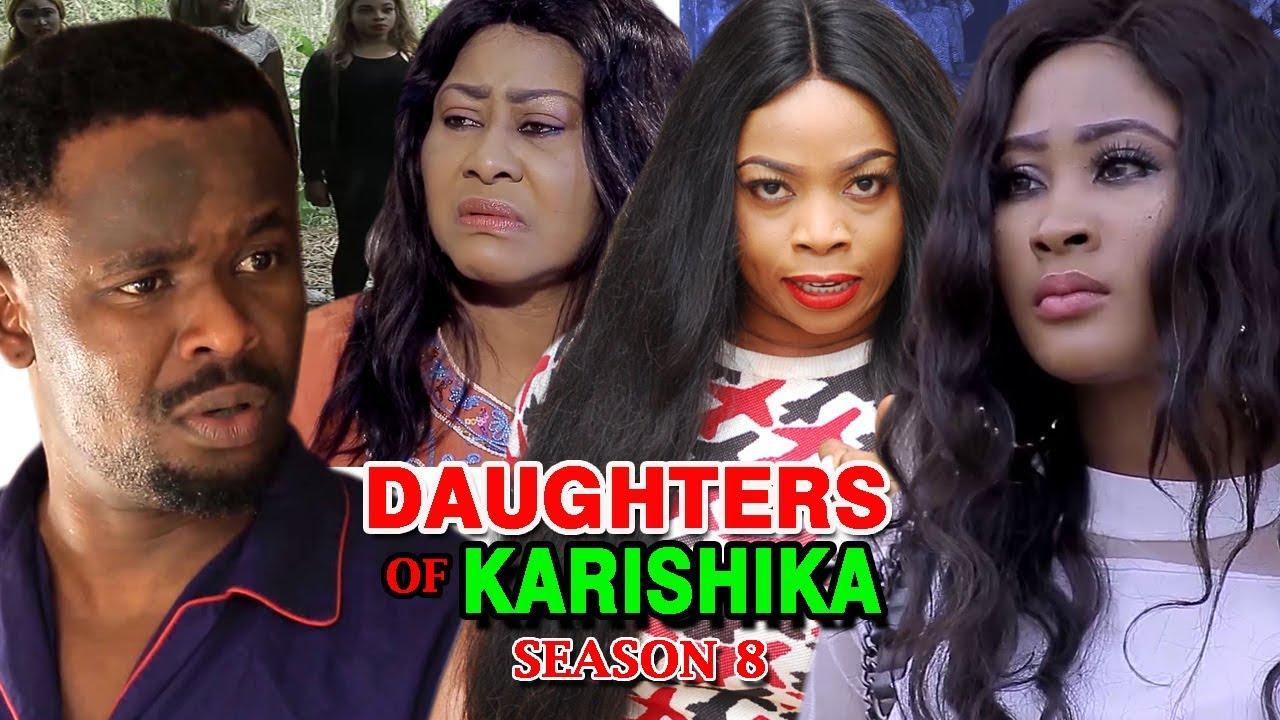 Download Daughters Of Karishika Season 8 - (New Movie) 2019 Latest Nigerian Nollywood Movie Full HD