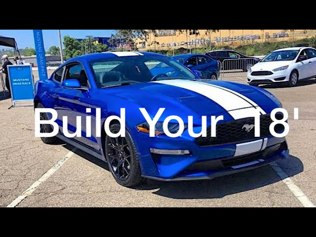 Build Your Own Mustang >> Build Your Own 2018 Ford Mustang Check Out Mine Youtube