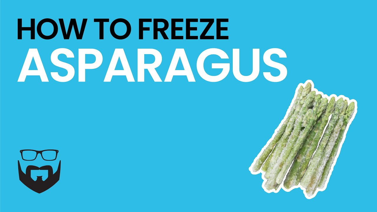 How To Freeze Asparagus Youtube