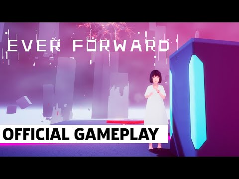Ever Forward: Exclusive Otherworldly Exploration Gameplay