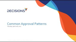 Common Approvals Patterns in Decisions
