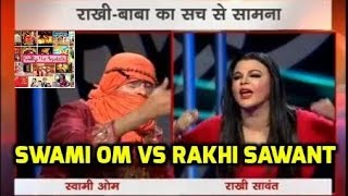 SWAMI OM VS RAKHI SAWANT BIG FIGHT AT NEWS NATION | BAWALI BABA vs CONTROVERSY QUEEN | FULL VIDEO