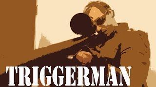 Triggerman Trailer