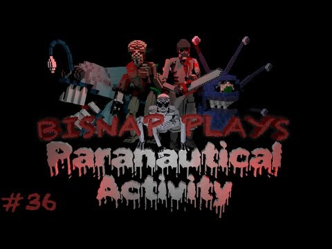 Let's Play Paranautical Activity Episode 36 - Omnipresent
