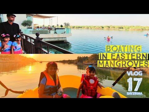 Boating in Eastern Mangroves - Abu Dhabi UAE | നമുക്കൊരു ബോട്ട് സവാരി ആയാലോ