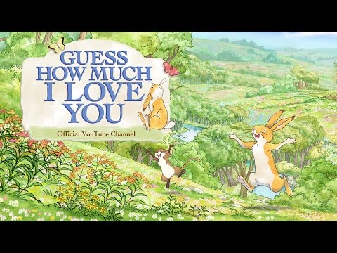 Welcome to the Guess How Much I Love You Channel!