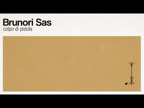 Brunori Sas - Colpo di pistola (audio ufficiale)