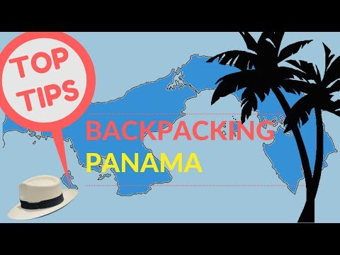 BACKPACKING PANAMA TIPS