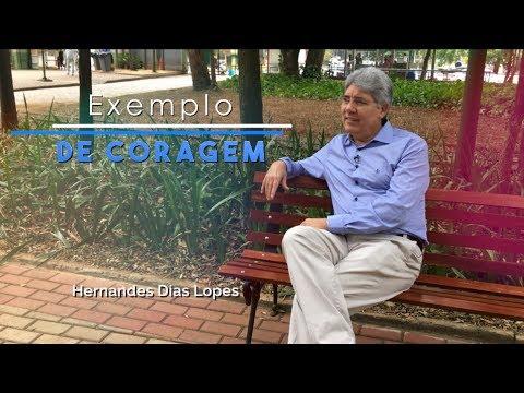 Exemplo de Coragem / Hernandes Dias Lopes / Da Letra a Palavra 119