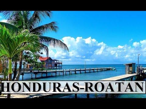 Honduras-Roatan (Beauty of Caribbean) Part 3