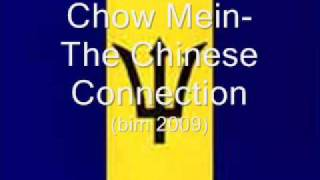 Chow Mein- The Chinese Connection (BIM 2009)
