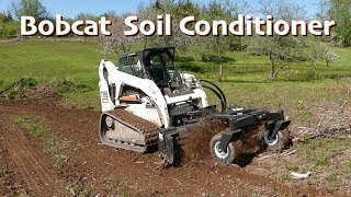 Trying Out my NEW Bobcat Soil Conditioner