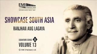 Ranjhan Ang Lagaya | Pathanay Khan | Showcase South Asia - Vol.13