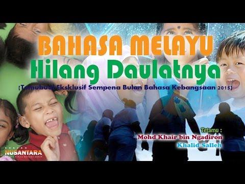 20151026 RuangTamu Kita :  Bahasa Melayu Hilang Daulatnya