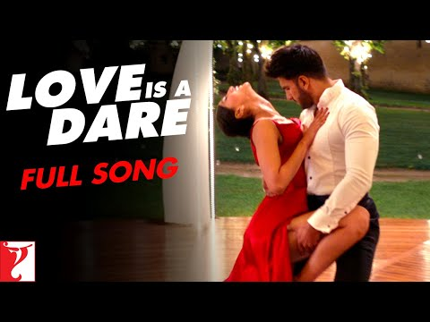 Love Is A Dare - Dance Video | Befikre |...