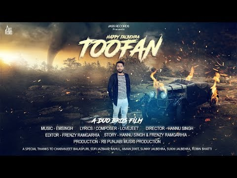 Toofan | (FULL HD) | Happy Jalbehra | New Punjabi Songs 2018 | Latest Punjabi Songs  | Jass Records