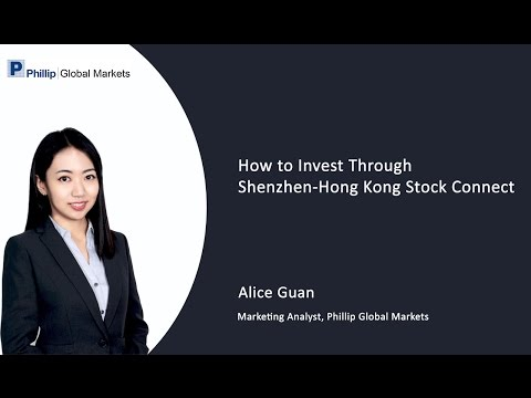 How to Invest Through Shenzhen-Hong Kong Stock Connect Webinar