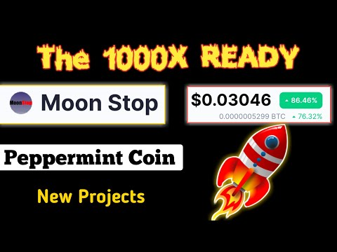 The 1000X Ready To Moon | Moon Stop Coin, Peppermint Coin | Best Cryptocurrency to Invest 2021 |