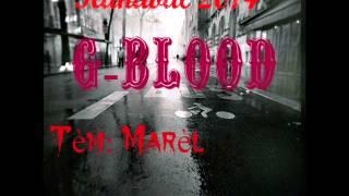 G Blood Kanaval 2014 Feat Romeo G Marel