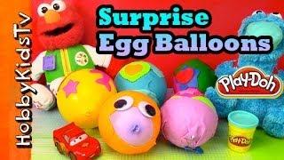 FIRST Ever! PLAY DOH Surprise Egg BALLOONS! Toys, Elmo, Cars, Superhero Lego, Angry Bird