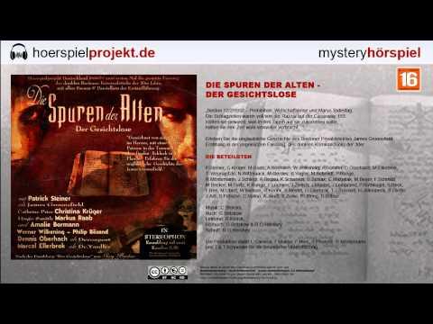 Spuren der Alten - Der Gesichtslose (Mystery / Hörspiel / Hörbuch / Komplett)