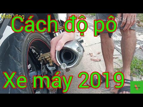 Cách độ pô xe máy nổ bass siêu ấm 2019