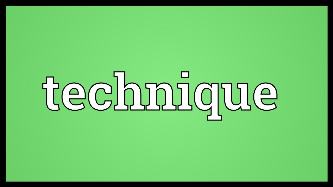 Technique Meaning - YouTube