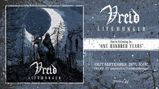 Vreid - One Hundred Years (Official Track Premiere)