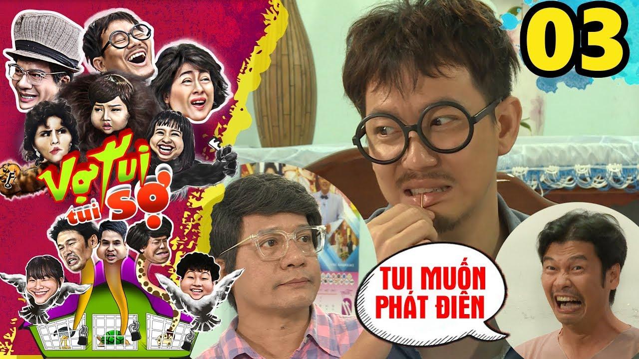 VỢ TUI TUI SỢ | TẬP 3 UNCUT | Minh Nhí – Tiết Cương điên đầu với những trò quậy của Pom 'bựa' 😖
