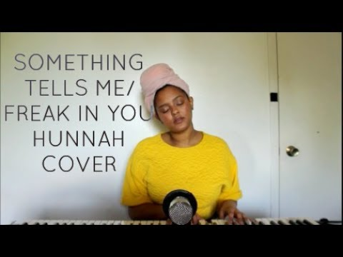 Something Tells Me/Freak In You - Bryson Tiller/Partynextdoor Cover